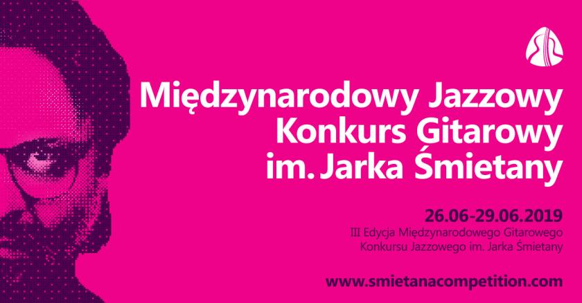 III Międzynarodowy Jazzowy Konkurs Gitarowy im. Jarka Śmietany