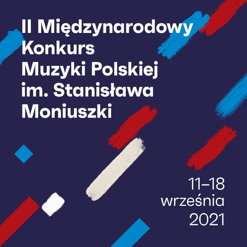 Znamy datę 2. Międzynarodowego Konkursu Muzyki Polskiej im. Stanisława Moniuszki