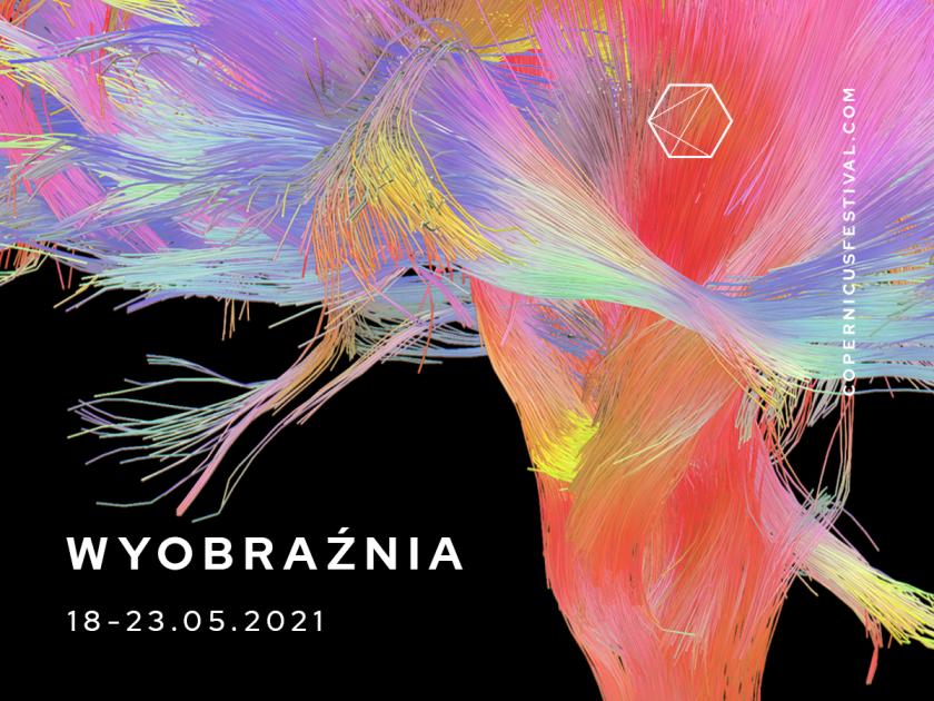 Copernicus Festival 2021: Wyobraźnia