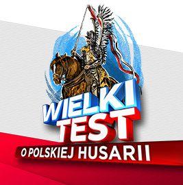 Wielki Test o Polskiej Husarii
