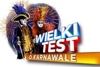 Wielki Test o Karnawale